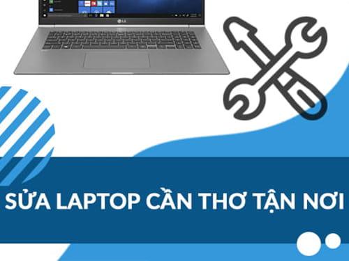 Sửa Laptop Cần Thơ