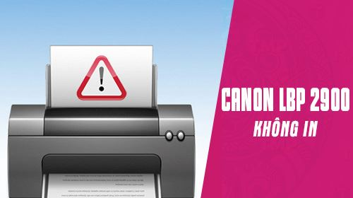 Máy in Canon 2900 bị kẹt lệnh in